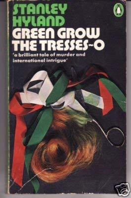 9780140033496: Green Grow the Tresses-o