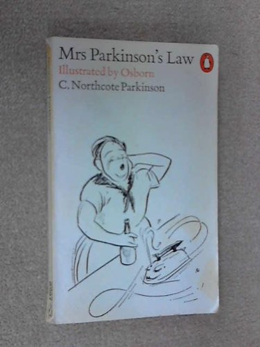 9780140033595: Mrs. Parkinson's Law