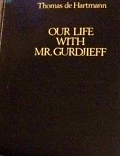 9780140033656: Our Life with Mr. Gurdjieff