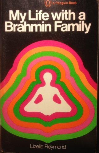 9780140033755: Reymond Lizelle : My Life with A Brahmin Family