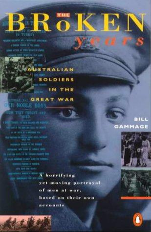 9780140033830: The Broken Years: Australian Soldiers in the Great War