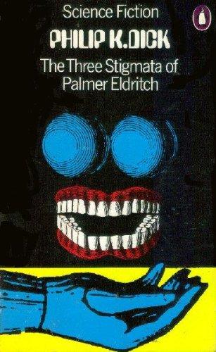 9780140033991: The Three Stigmata of Palmer Eldritch