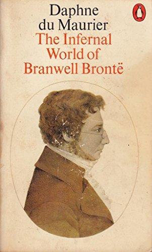 9780140034011: The Infernal World of Branwell Bronte