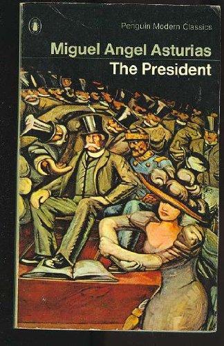 9780140034042: The President (Modern Classics)