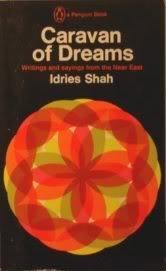 Caravan of Dreams: Idries Shah