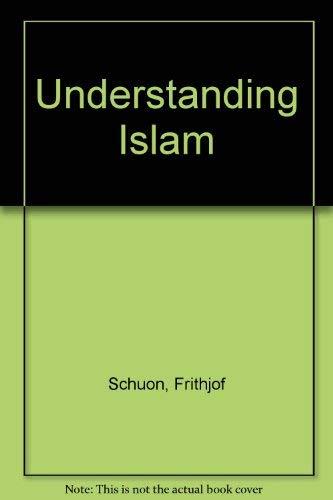 9780140034134: Understanding Islam