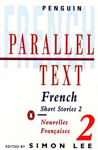 9780140034141: Parallel Text: French Short Stories: Nouvelles Francaises: v. 2