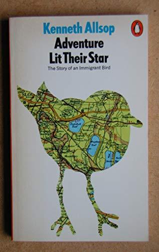 9780140034462: Adventure Lit Their Star