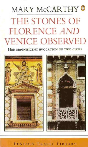 9780140034516: The Stones of Florence and Venice Observed