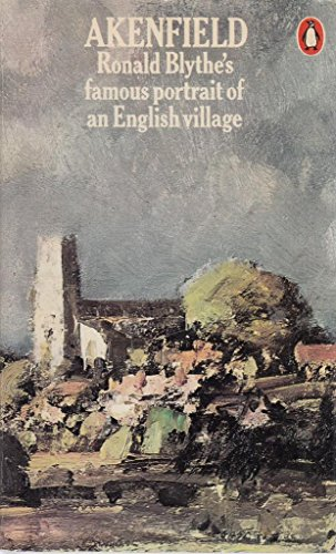 9780140034615: Akenfield: Portrait of an English Village