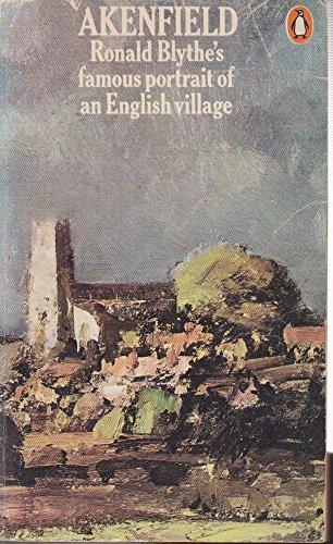 9780140034615: Akenfield: Portrait of an English Village
