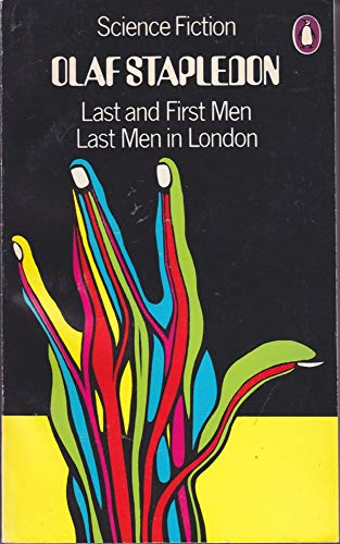 9780140035063: Last and first men, and Last men in London. by Olaf Stapledon    622953 Last and first men, and Last men in London
