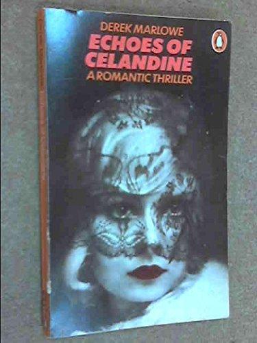 9780140035148: Echoes of Celandine