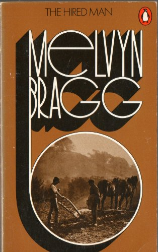The Hired Man: Bragg, Melvyn