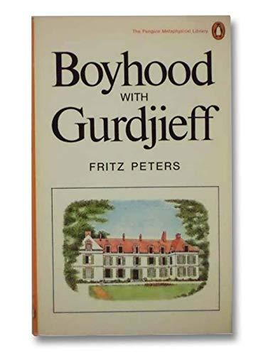 Boyhood with Gurdjieff: Peters, Fritz