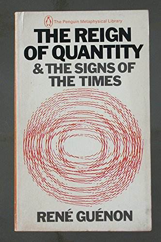9780140035377: The Reign of Quantity And the Signs of the Times