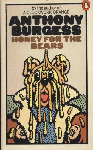9780140035513: Honey for the Bears
