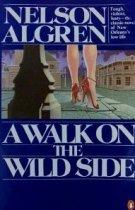 A Walk On The Wild Side Nelson Algren