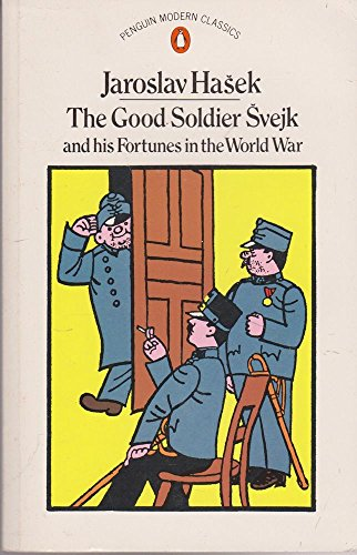 9780140035681: The Good Soldier ?vejk and His Fortunes in the World War (Schweik)