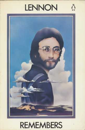 Lennon Remembers. The Rolling Stone Interviews.
