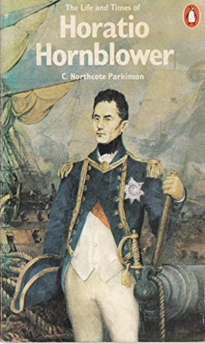 9780140035858: Life and Times of Horatio Hornblower