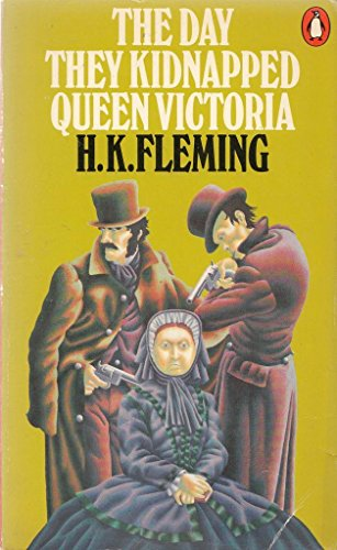 9780140036053: The Day They Kidnapped Queen Victoria