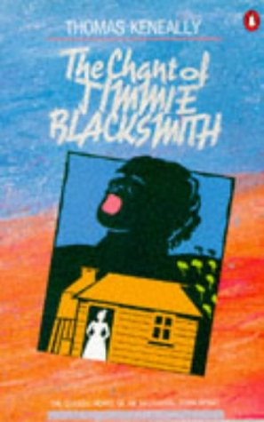 9780140036206: The Chant of Jimmie Blacksmith: The Classic Novel of an Aboriginal Torn Apart