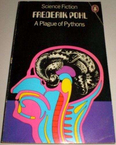 A Plague of Pythons (0140036474) by Frederik Pohl