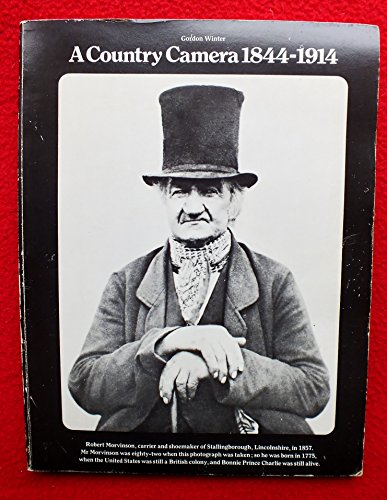 9780140036701: A Country Camera, 1844-1914: Rural Life as Depicted in Photographs from the Early Days of Photography to the Outbreak of the First World War
