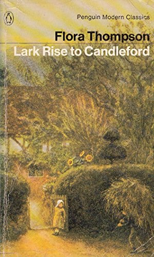9780140036725: Lark Rise to Candleford : A Trilogy