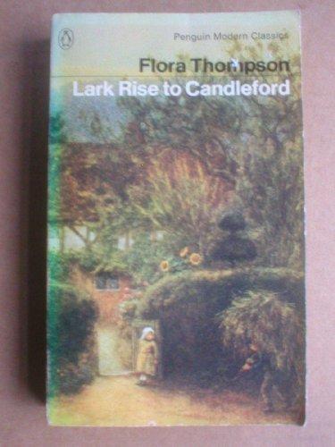 Modern Classics Lark Rise To Candleford: Thompson, Flora