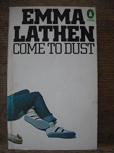 Come to Dust: Lathen, Emma