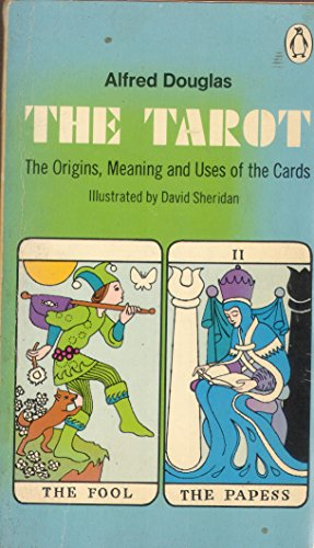 9780140037371: Tarot: The Origins, Meaning and Uses of the Cards