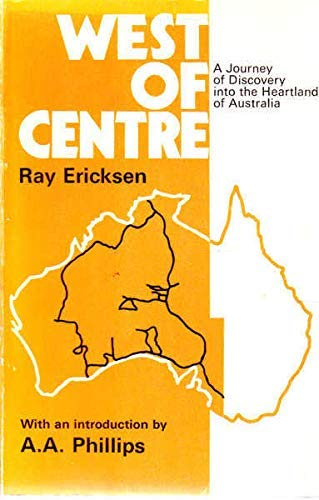 9780140037388: WEST OF CENTRE: A JOURNEY OF DISCOVERY INTO THE HEARTLAND OF AUSTRALIA