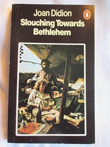 9780140037432: Slouching Towards Bethlehem
