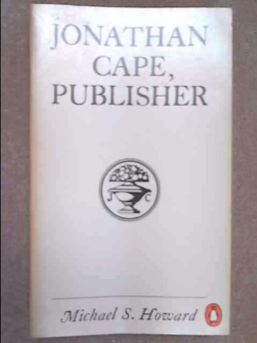 9780140037616: Jonathan Cape, Publisher