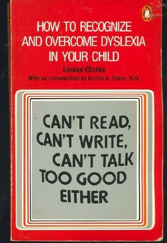 9780140037678: Clarke Louise : Can'T Read, Can'T Write, Can'T Talk Too