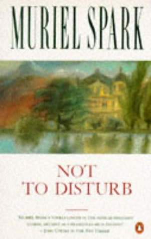 9780140037746: Not to Disturb