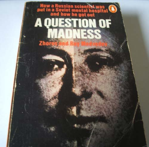 9780140037838: A Question of Madness