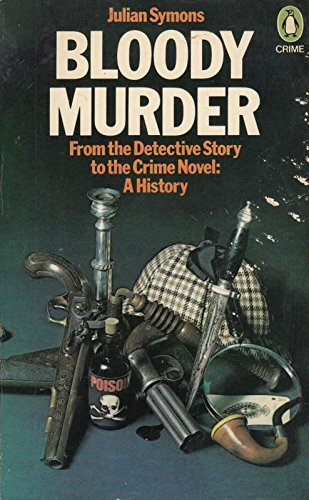 9780140037944: Bloody Murder - From The Detective Story To The Crime Novel: A History