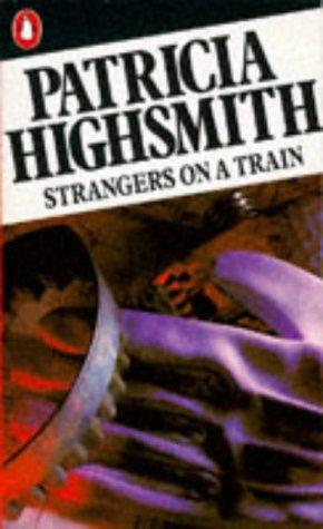 9780140037968: Strangers on a Train (Penguin crime fiction)