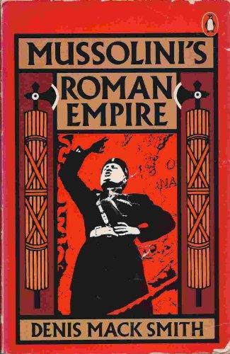 9780140038491: Mussolini's Roman Empire