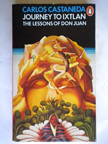 9780140038651: Journey to Ixtlan: Lessons of Don Juan