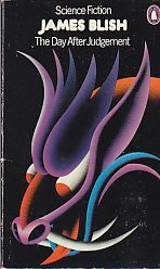 The Day After Judgement (Science fiction): Blish, James