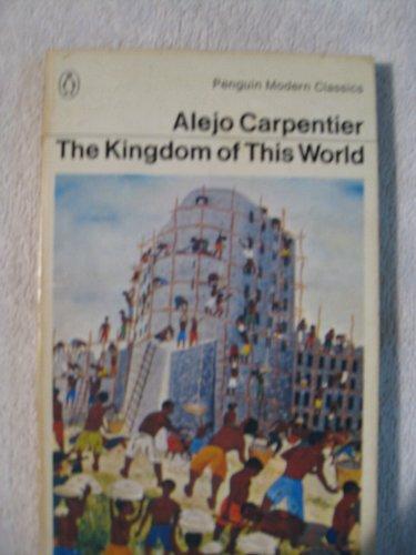 9780140038736: Kingdom of This World (Modern Classics)