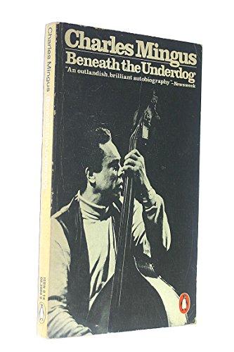 9780140038804: Beneath the Underdog