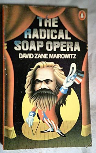 9780140038880: The Radical Soap Opera