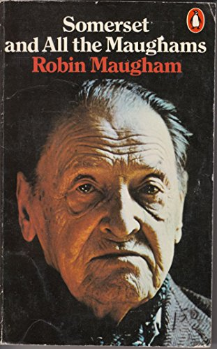 Somerset and All the Maughams: Robin Maugham