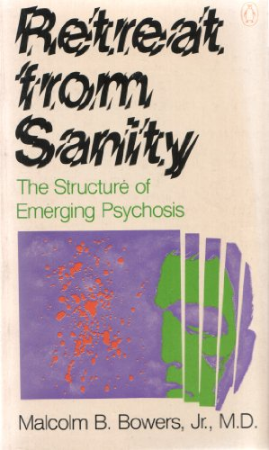 9780140039283: Retreat from Sanity: The Structure of Emerging Psychosis