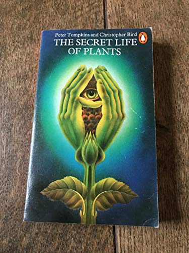 9780140039306: Secret Life of Plants